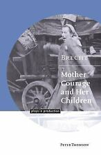 Plays in Production: Brecht : Mother Courage and Her Children by Peter...