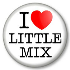 "I Love / Heart LITTLE MIX 25mm 1"" Pin Button Badge Girl Band X Factor Winners"