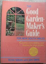 The Good Garden-Makers Guide for NSW ROSA NIRAN / JAN DAVIS Softcover 1991.V.G.C