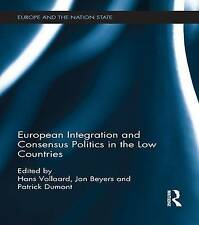 European Integration and Consensus Politics in the Low Countries, Hans Vollaard