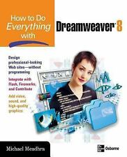 How to Do Everything with Dreamweaver 8 (How to Do Everything)