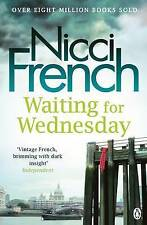 Waiting for Wednesday (Frieda Klein, Book 3), By Nicci French,in Used but Accept