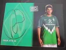25575 Onur Ayik Werder Bremen 10-11 original signierte Autogrammkarte