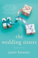 The Wedding Sisters by Jamie Brenner (2016, Paperback)A Novel.Great summer read