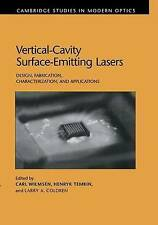 Vertical-Cavity Surface-Emitting Lasers: Design, Fabrication, Characterization,