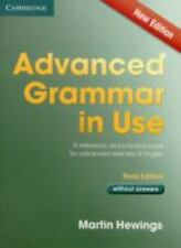 Advanced Grammar in Use Book Without Answers : A Reference and Practical Book...