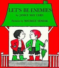 Let's Be Enemies by Janice May Udry illustrated by Maurice Sendak c1988 NEW PB