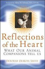 Reflections of the Heart: What Our Animal Companions Tell Us-ExLibrary