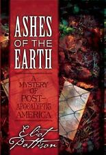 NEW - Ashes of the Earth: A Mystery of Post-Apocalyptic America