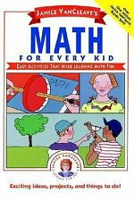 Janice VanCleave's Math for Every Kid: Easy Activities that Make Learn-ExLibrary