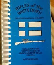 Rifles of the White Death: a collector's and shooter's guide to Finnish military
