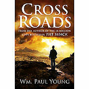 Cross Roads by Wm. Paul Young Hardcover Christian Book Crossroads