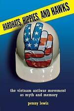 Hardhats, Hippies, and Hawks, Penny Lewis