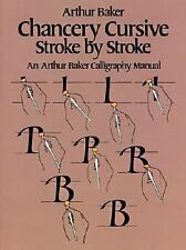 Chancery Cursive Stroke by Stroke (Lettering, Calligraphy, Typography)-ExLibrary