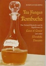 Tea Fungus Kombucha: The Natural Remedy and its Significance in Cases of Cancer
