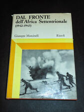 WWII - Dal Fronte dell' Africa Settentrionale ( 1942 / 1943 ) - 1^ed. 1970