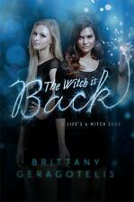 The Witch Is Back (Life's a Witch), Geragotelis, Brittany, Good Book