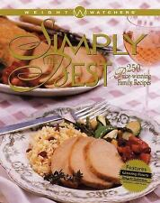 Weight Watchers Simply the Best: 250 Prize-Winning Family Recipes Weight Watche
