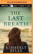 The Last Breath by Kimberly Belle (2015, MP3 CD, Unabridged)