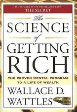 The Science of Getting Rich by Wallace D. Wattles (2007, Paperback)