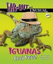 Iguanas: Cool Pets! (Far-Out and Unusual Pets)-ExLibrary
