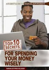 Top 10 Secrets for Spending Your Money Wisely (Student's Guide to Financial Empo