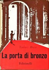 LA PORTA DI BRONZO - TADEUSZ BREZA - FELTRINELLI, 1962