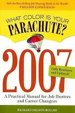 VG, What Color Is Your Parachute? 2007: A Practical Manual for Job-Hunters and C