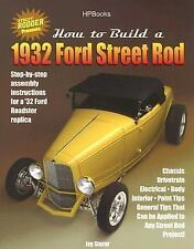 How to Build a 1932 Ford Street Rod by Street Rodder Magazine Editors and Jay...
