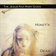 Honeys Dead by The Jesus and Mary Chain (CD, Jul-2006, Phantom Import...
