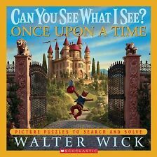Can You See What I See? Ser.: Once upon a Time : Picture Puzzles to Search...