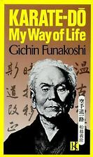 Karate-Do : My Way of Life by Gichin Funakoshi (1981, Paperback)