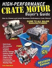 High-Performance Crate Motor Buyer's Guide (revised) (S-A Design) John Baechtel