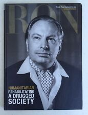 Humanitarian Rehabilitating A Drugged Society The L. Ron Hubbard Series