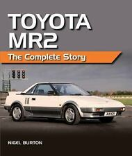 Toyota MR2: The Complete Story, , Burton, Nigel, Excellent, 2015-10-05,