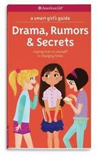 A Smart Girl's Guide: Drama, Rumors & Secrets: Staying True to Yourself in Chang