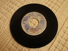 PHILLIPS INTERNATIONAL 3584 CHARLIE RICH  ANOTHER PLACE I CAN' GO/I NEED LOVE