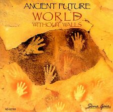 World Without Walls by Ancient Future (CD, 1990, Narada)BRAND NEW FATCORY SEALED