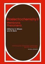 Ettore Majorana International Science: Bioelectrochemistry II : Membrane...