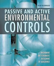 Passive and Active Environmental Controls : Informing the Schematic Designing...