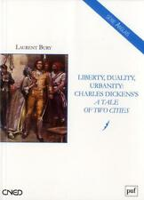 liberty  duality  urbanity : Charles Dickens   a tale of two cities Bury  Lauren