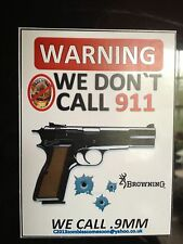 "Browning Hi - Power Handgun ""We Don`t Call 911"" STICKER, 9mm Gun (U.S.)"