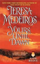 Yours Until Dawn, Teresa Medeiros, 0060513659, Book, Acceptable