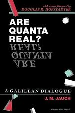 Are Quanta Real?: A Galilean Dialogue (A Midland Book)