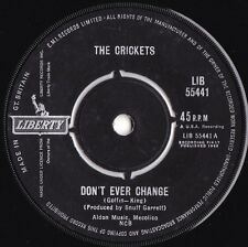 Crickets ORIG UK 45 Don't ever change VG+ '62 Liberty LIB55441 Buddy Holly