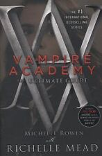 NEW! Vampire Academy: Vampire Academy : The Ultimate Guide 1 by Michelle Rowen