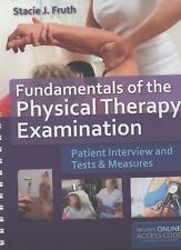 Fundamentals of the Physical Therapy Examination : Patient Interview and...