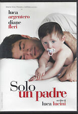 Dvd **SOLO UN PADRE** con Luca Argentero Diane Fleri nuovo 2008