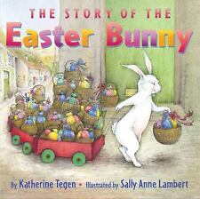 The Story of the Easter Bunny, Tegen, Katherine, Good Book