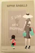 I love mini shopping Sophie Kinsella